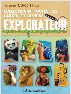 Explorateur, Colectie de surprize de la DreamWorks si Delheize din Luxemburg
